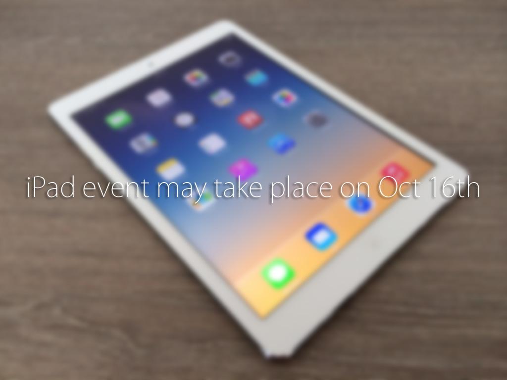 アップル、新型の「iPad Air2」を10月16日にも発表か