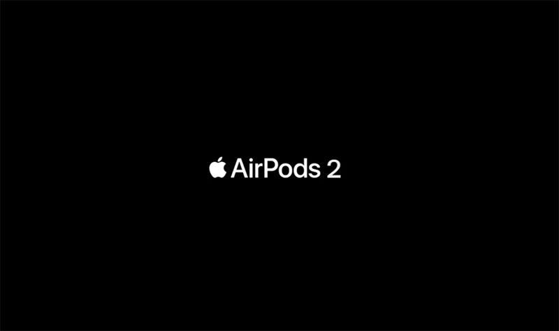 誤報:発表前に「AirPods 2」のCMが流出か