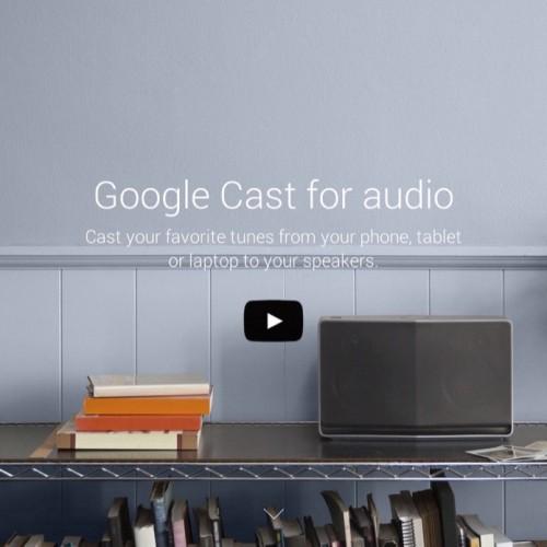 グーグルが「Google Cast for Audio」を発表――スマホからスピーカーに音楽を転送できるサービス