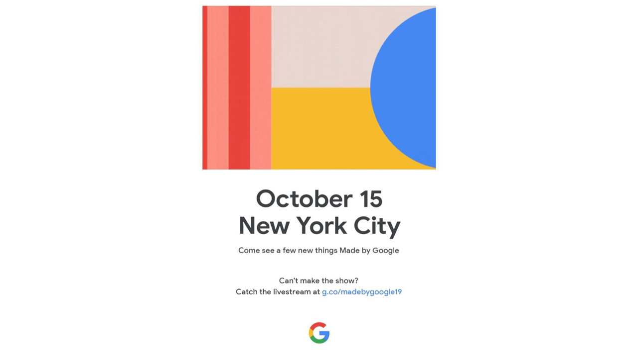 Google、10月15日に「Pixel 4」など発表へ。新製品発表イベント開催