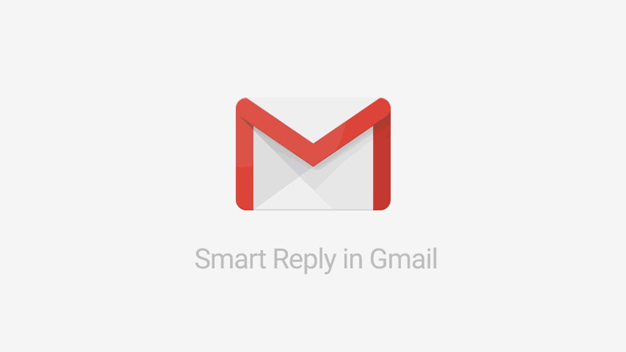 Gmailに「スマートリプライ」が導入。機械学習でメールの返信文を自動作成