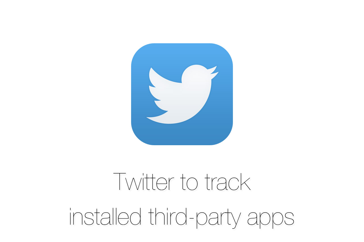 Twitter、公式アプリにてインストールしたアプリの情報を収集へー対処方法あり